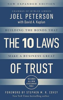 10 Laws of Trust, Expanded Edition, Joel Peterson