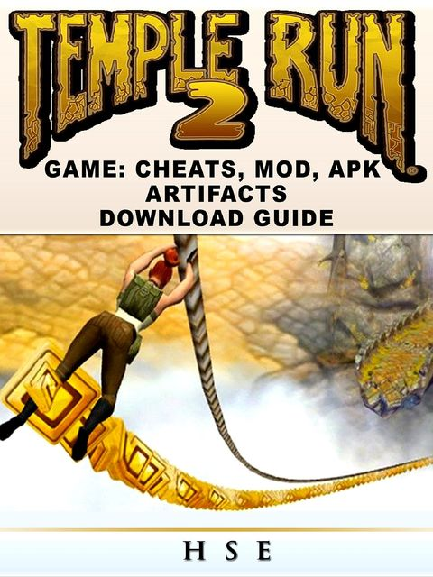 Temple Run 2 Game Guide Unofficial, The Yuw