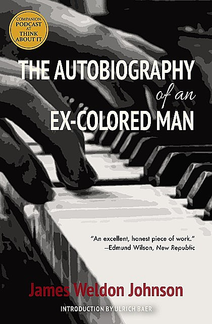The Autobiography of an Ex-Colored Man (Warbler Classics), James Weldon Johnson