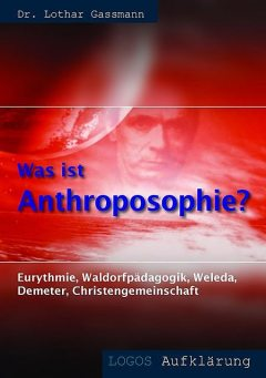 Was ist Anthroposophie, Lothar Gassmann