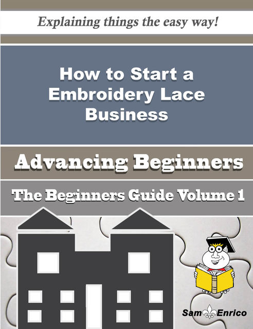 How to Start a Embroidery Lace Business (Beginners Guide), Elva Kaminski