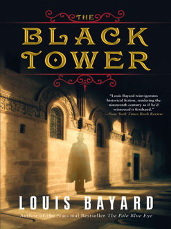 The Black Tower, Louis Bayard