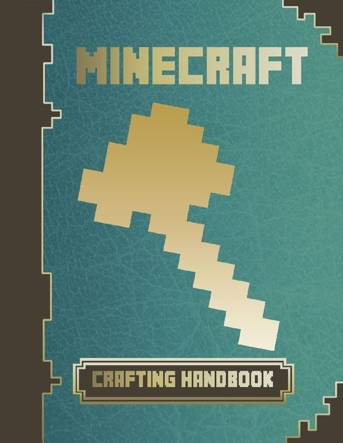 Minecraft Crafting Handbook, Minecraft Game Guides
