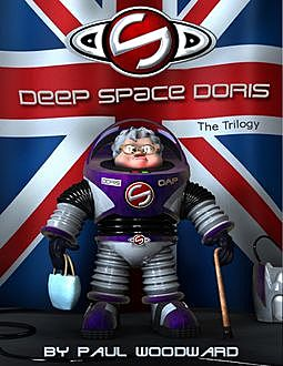 Deep Space Doris: The Beginning, Paul Woodward