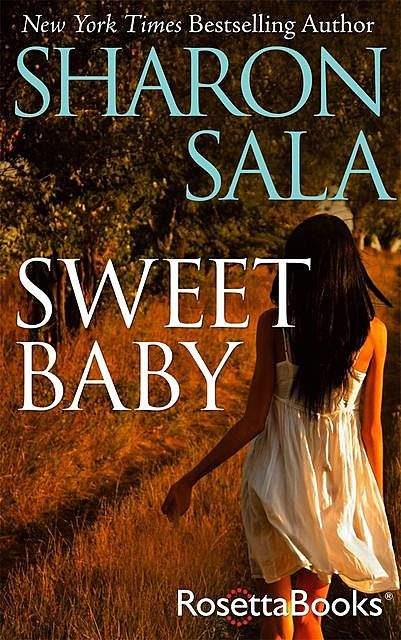 Sweet Baby, Sharon Sala