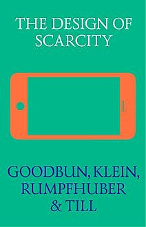 The Design of Scarcity, Rumpfhuber, Till, KLEIN Goodbun