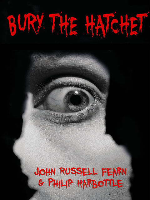 Bury the Hatchet, John Russell Fearn, Philip Harbottle