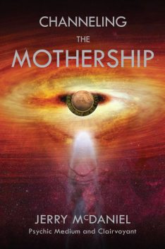Channeling the Mothership, Jerry McDaniel