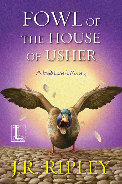 Fowl of the House of Usher, J.R. Ripley