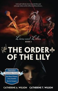 The Order of the Lily, Catherine A. Wilson, Catherine T. Wilson