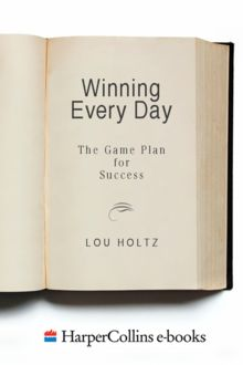 Winning Every Day, Lou Holtz