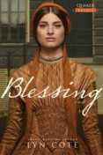 Blessing, Lyn Cote