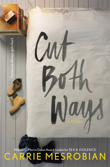 Cut Both Ways, Carrie Mesrobian