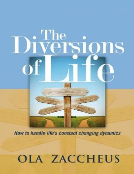The Diversions of Life, Ola Zaccheus