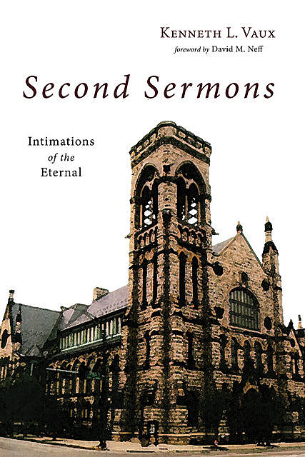 Second Sermons, Kenneth L. Vaux