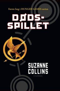THE HUNGER GAMES 1. Dødsspillet, Suzanne Collins