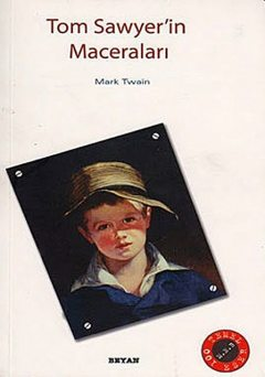 Tom Sawyer'in Maceraları, Mark Twain