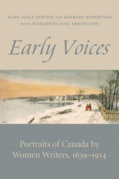 Early Voices, Mary Alice Downie