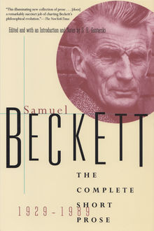 The Complete Short Prose, 1929—1989, Samuel Beckett