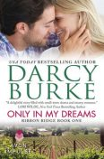 Only In My Dreams, Darcy Burke