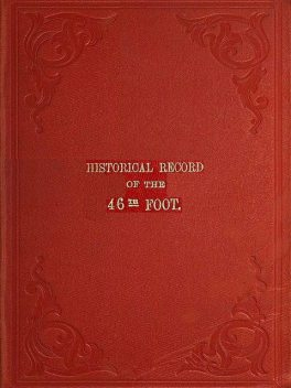 Historical Record of The 46th or South Devonshire Regiment of Foot, Richard Cannon