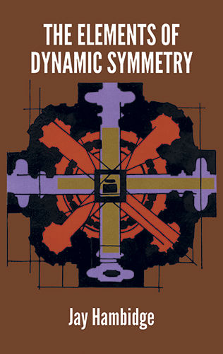 The Elements of Dynamic Symmetry, Jay Hambidge