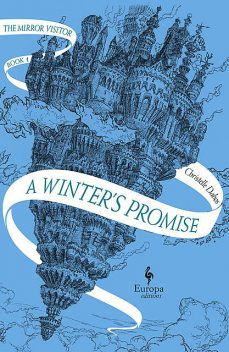 A Winter's Promise, Christelle Dabos