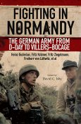 Fighting in Normandy, David Isby