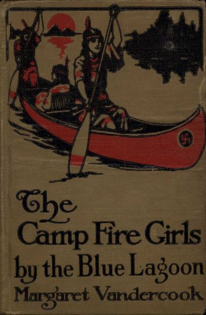 The Camp Fire Girls by the Blue Lagoon, Margaret Vandercook