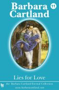 Lies for Love, Barbara Cartland