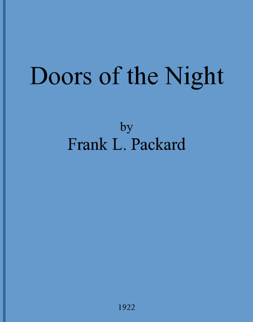 Doors of the Night (Murder Mystery Classic), Frank L.Packard