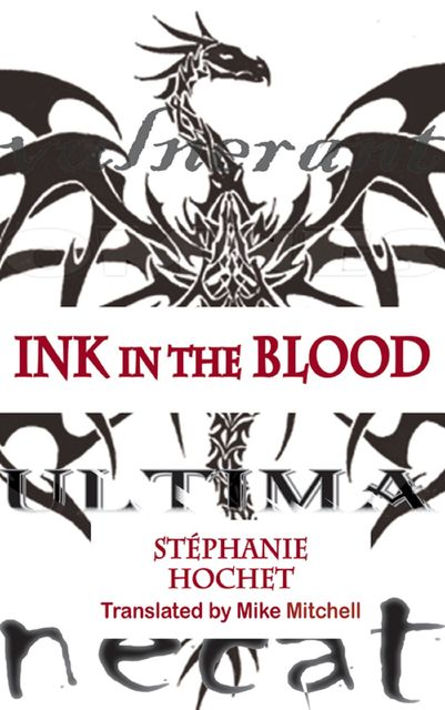 Ink in the Blood, Stephanie Hochet