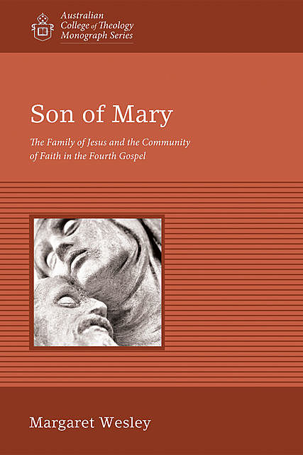 Son of Mary, Margaret Wesley