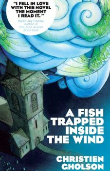 A Fish Trapped Inside the Wind, Christien Gholson