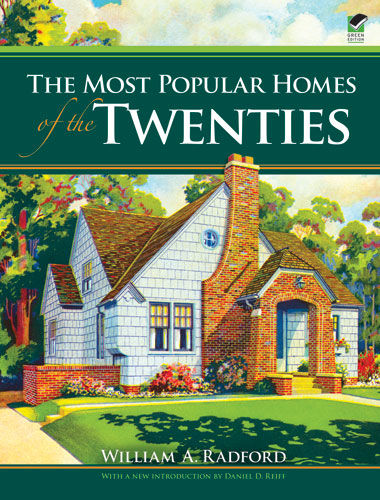 The Most Popular Homes of the Twenties, William A.Radford