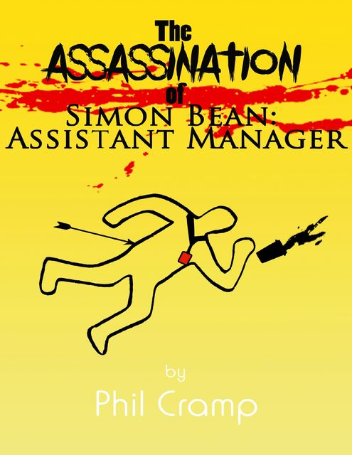 The Assassination of Simon Bean: Assistant Manager, Phil Cramp