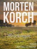Mosekongen, Morten Korch