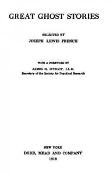 Great Ghost Stories, Joseph Lewis French
