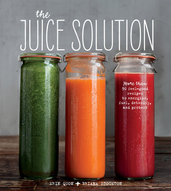 The Juice Solution, Briana Stockton, Erin Quon