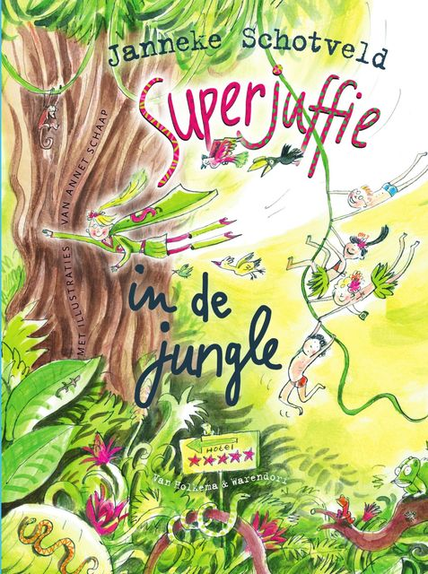Superjuffie in de jungle, Janneke Schotveld