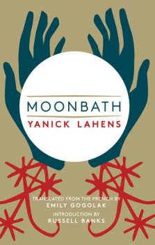 Moonbath, Yanick Lahens