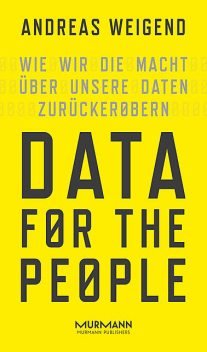 Data for the People, Andreas Weigend