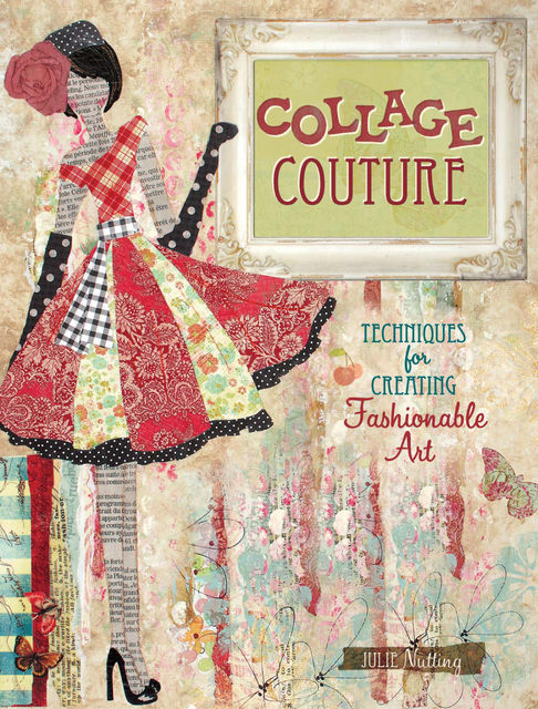 Collage Couture, Julie Nutting