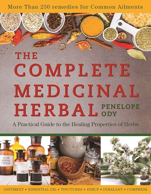 The Complete Medicinal Herbal, Penelope Ody