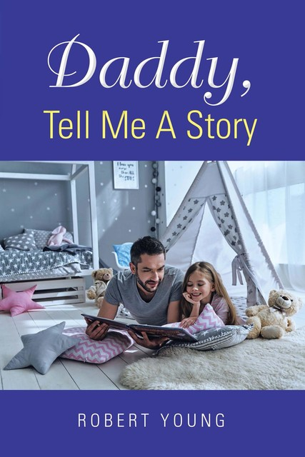 Daddy, Tell Me A Story, Robert Young