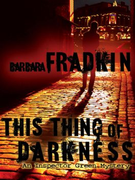 This Thing of Darkness, Barbara Fradkin