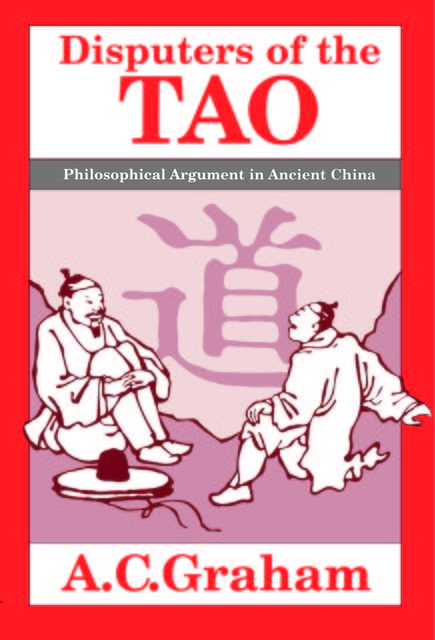 Disputers of the Tao, A.C. Graham