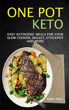 One Pot Keto, Ronnie Israel