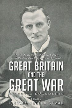 Great Britain and The Great War, Ishmael Samad