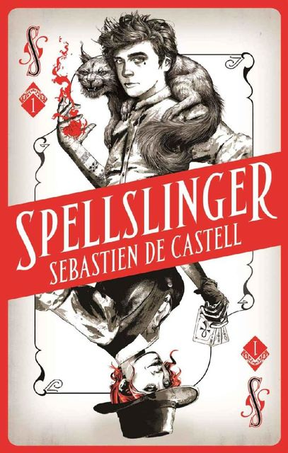 Spellslinger: The fantasy novel that keeps you guessing on every page, Sebastien de Castell